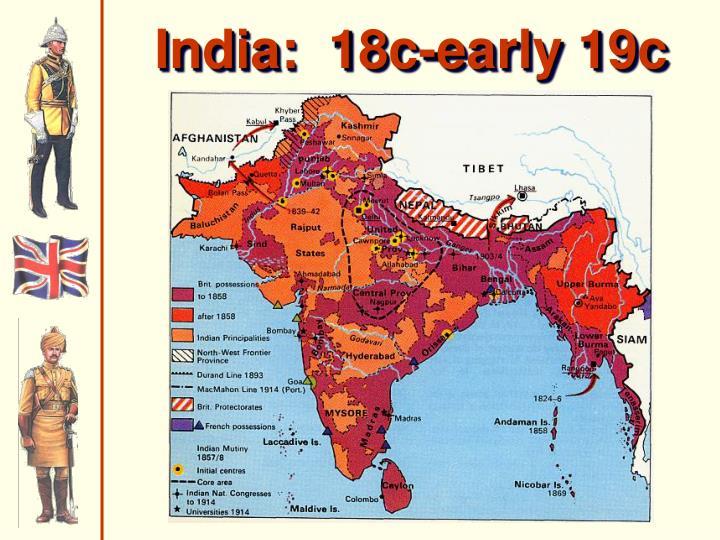 India:  18c-early 19c