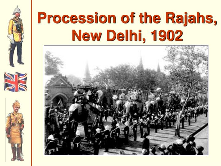 Procession of the Rajahs,