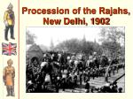 procession of the rajahs new delhi 1902