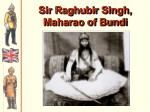 sir raghubir singh maharao of bundi