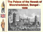 the palace of the nawab of moorshedabad bengal 1858