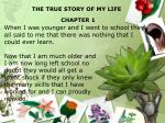 the true story of my life chapter 1