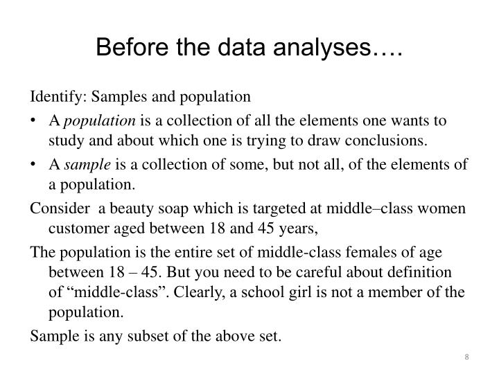 Before the data analyses….