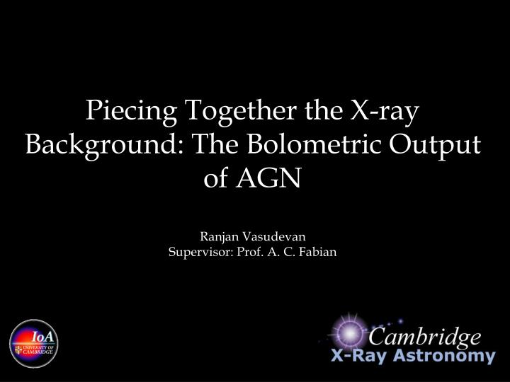 Piecing Together the X-ray Background: The Bolometric Output of AGN