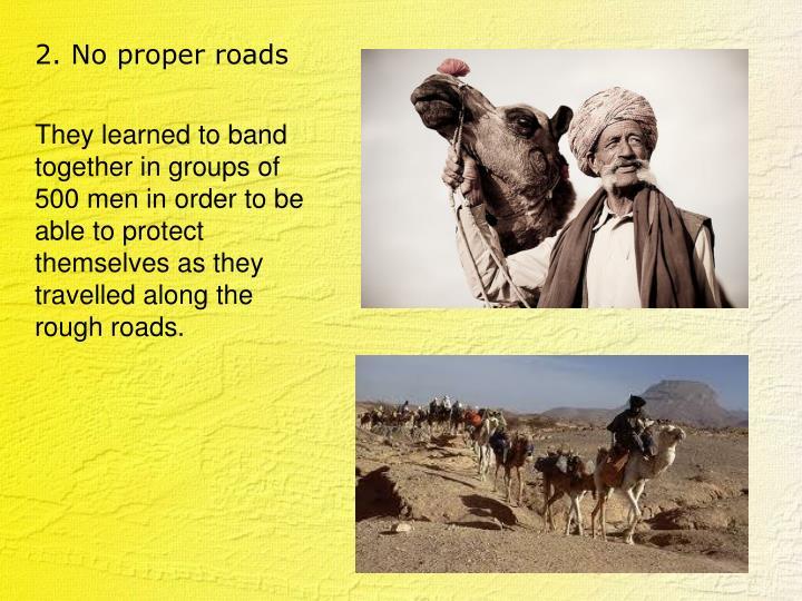 2. No proper roads
