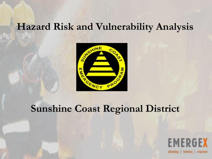 Hazard risk and vulnerability analysis sunshine coast regional district