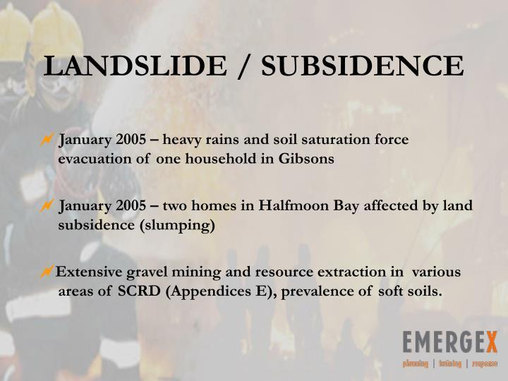LANDSLIDE / SUBSIDENCE