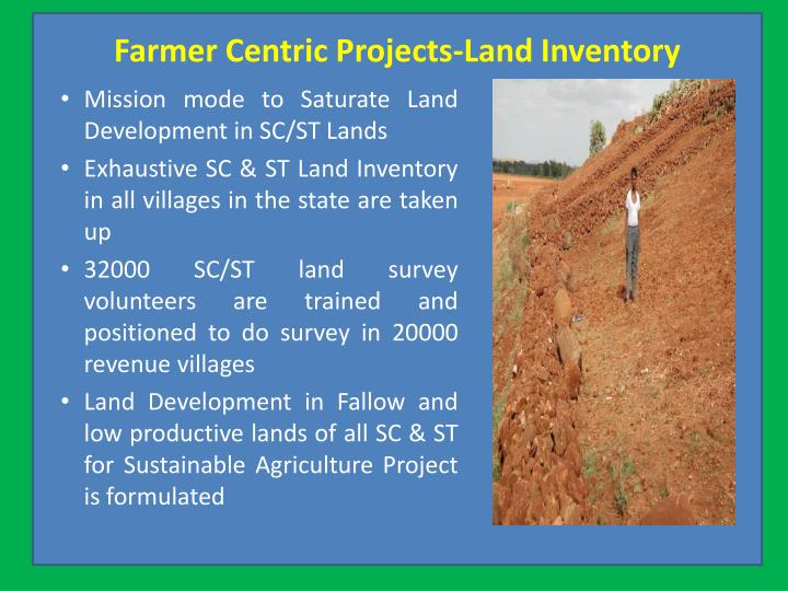 Farmer Centric Projects-Land Inventory