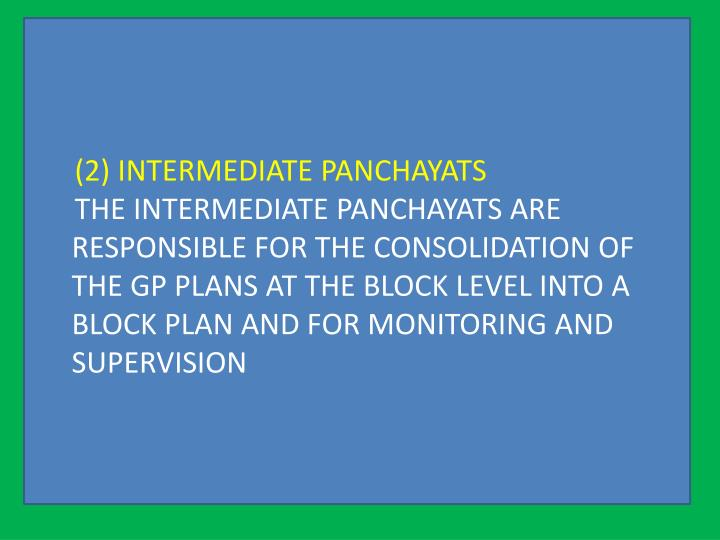 (2) INTERMEDIATE PANCHAYATS