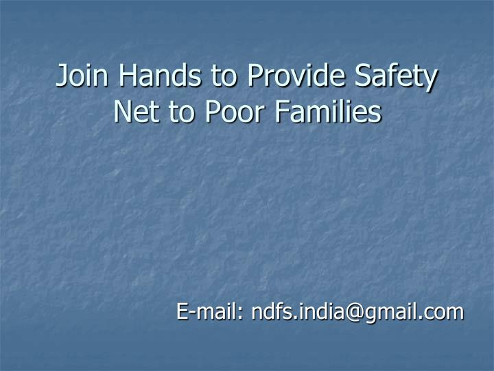 Join Hands to Provide Safety Net to Poor Families