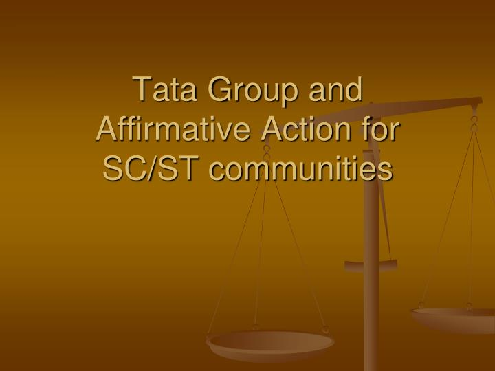 tata group and affirmative action for sc st communities