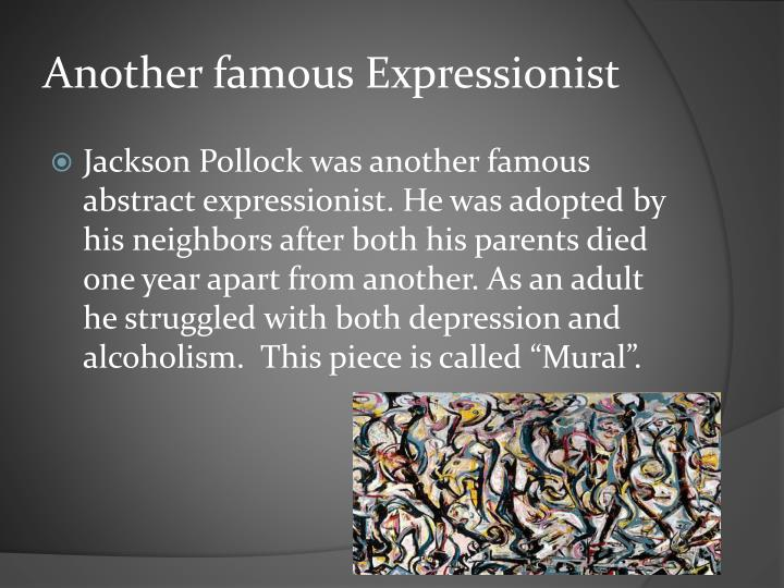 Another famous Expressionist
