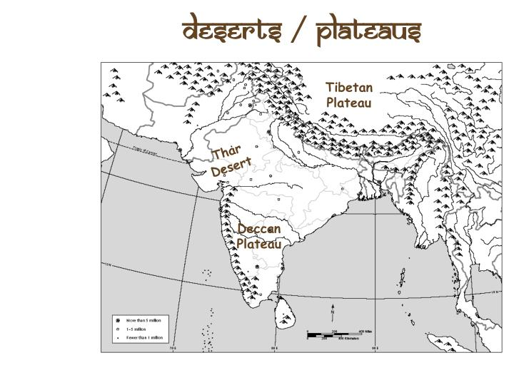 Deserts / Plateaus