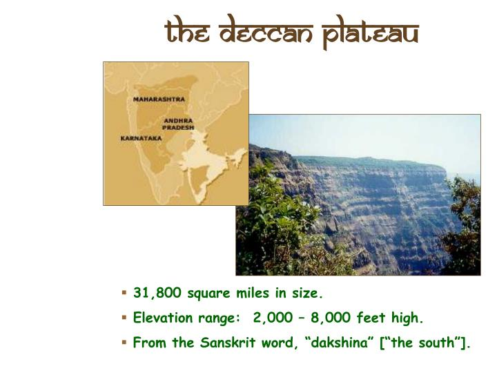 The Deccan Plateau