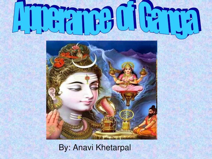 Apperance   of   Ganga