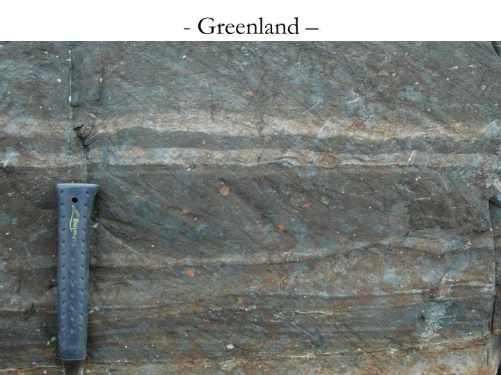 Greenland –