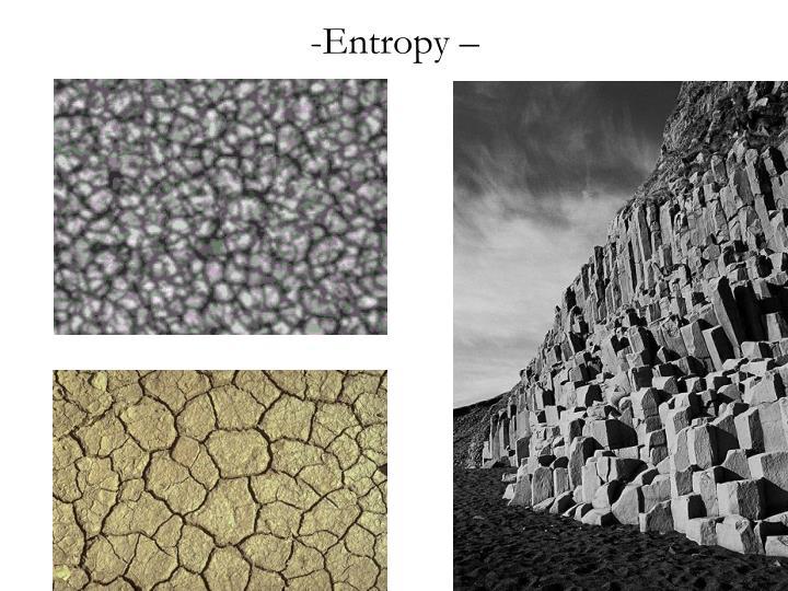 Entropy –