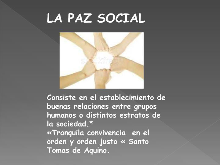 LA PAZ SOCIAL