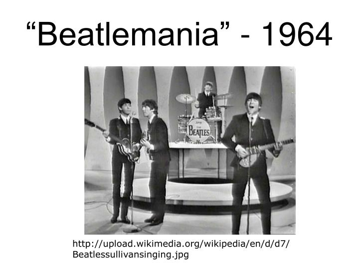 """Beatlemania"" - 1964"