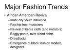 major fashion trends3