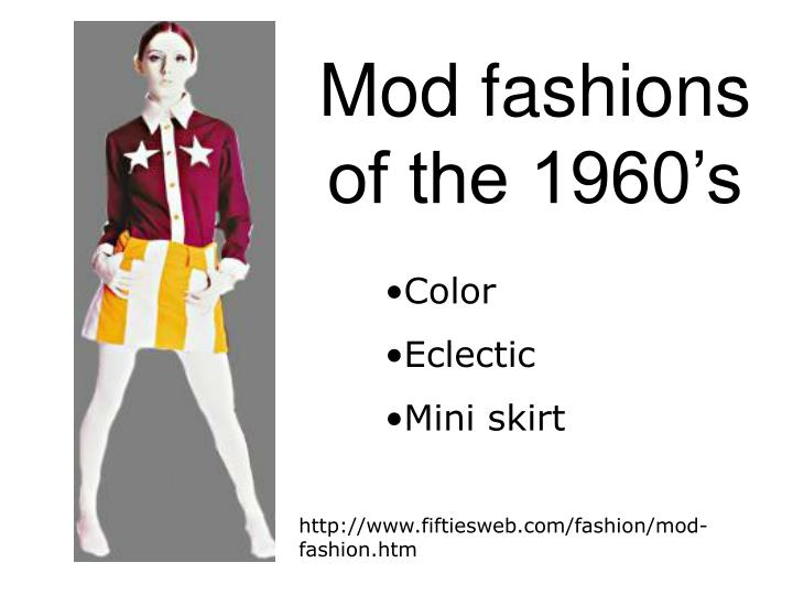 Mod fashions of the 1960's