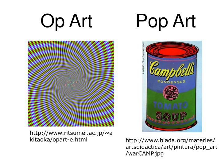 Op Art		Pop Art