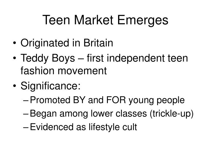 Teen Market Emerges