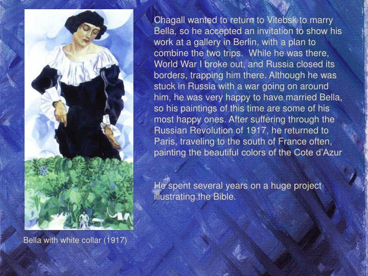Chagall wanted to return to Vitebsk to marry Bella