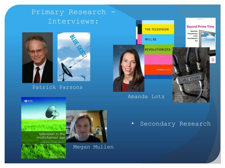 primary research interview Developing an interview schedule go to the research methods hub and explore the section on research interviews in 'research using primary data', in particular read the sections on.