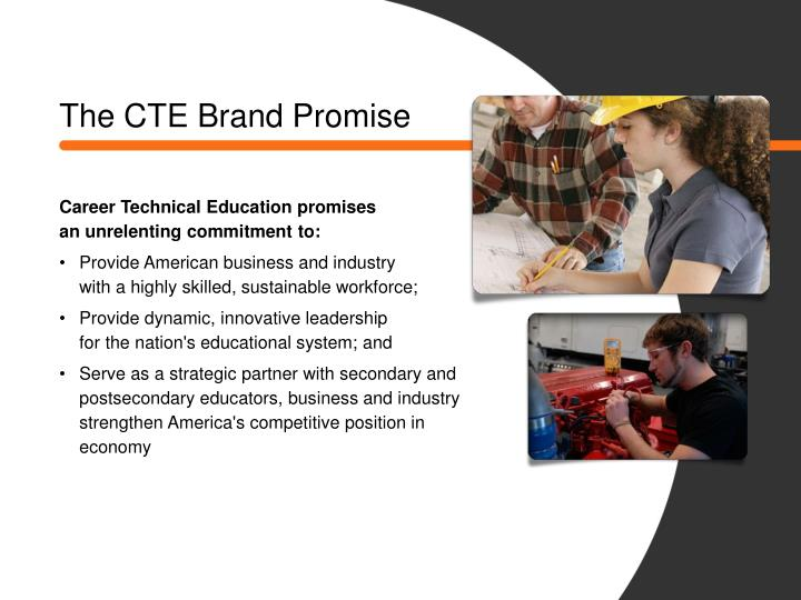 The CTE Brand Promise