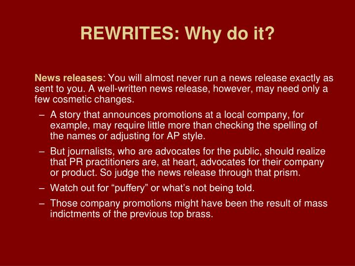 REWRITES: Why do it?