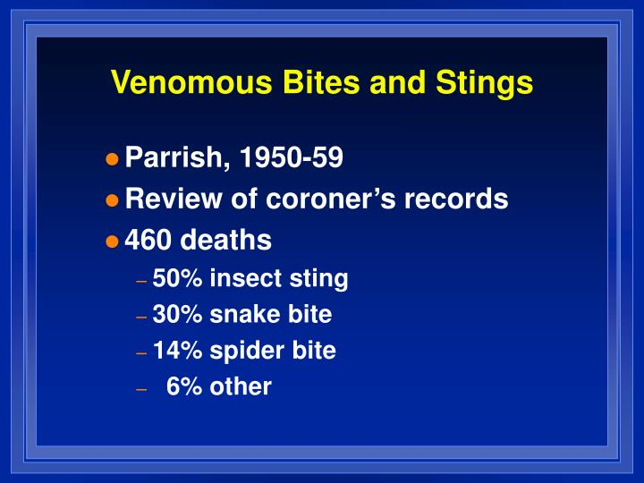Venomous Bites and Stings