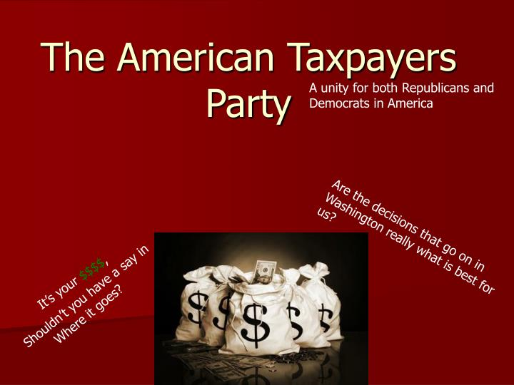 The american taxpayers party