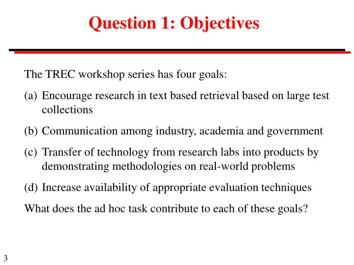 Question 1: Objectives