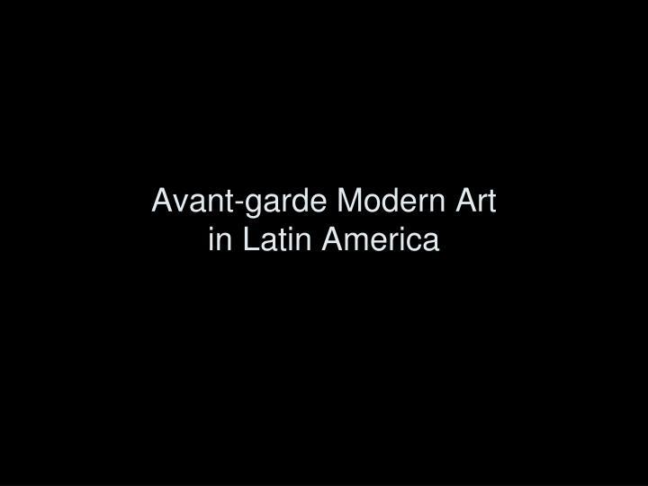 Avant-garde Modern Art
