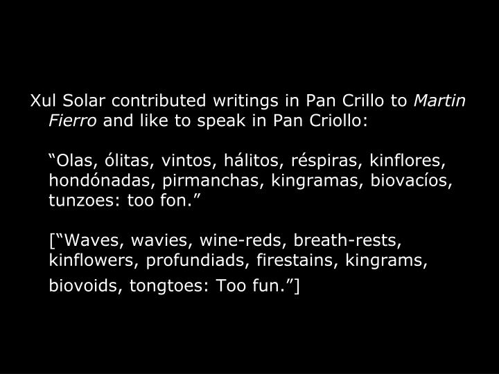 Xul Solar contributed writings in Pan Crillo to