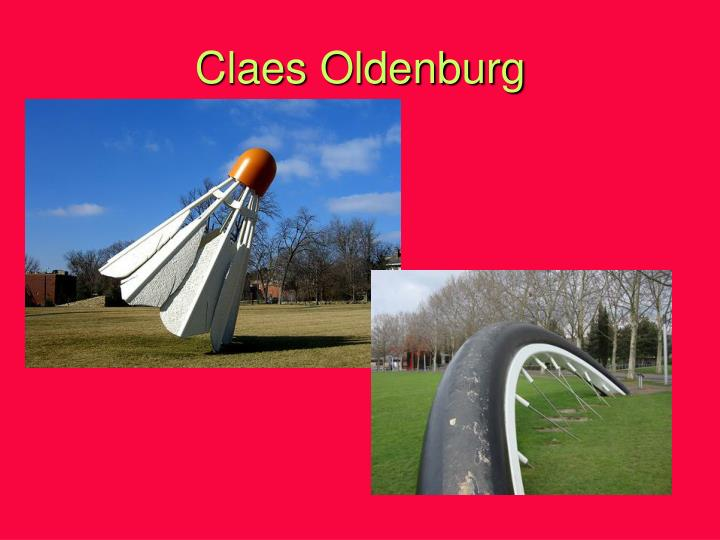 Claes Oldenburg