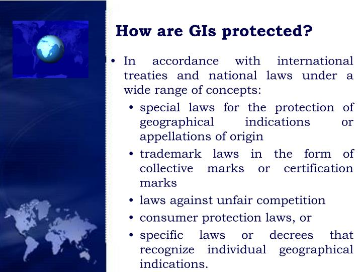 How are GIs protected?