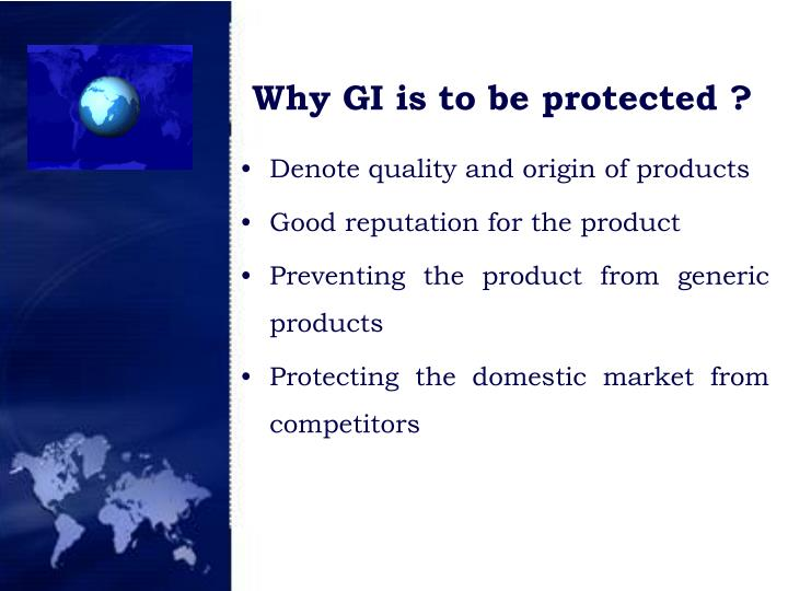 Why GI is to be protected ?