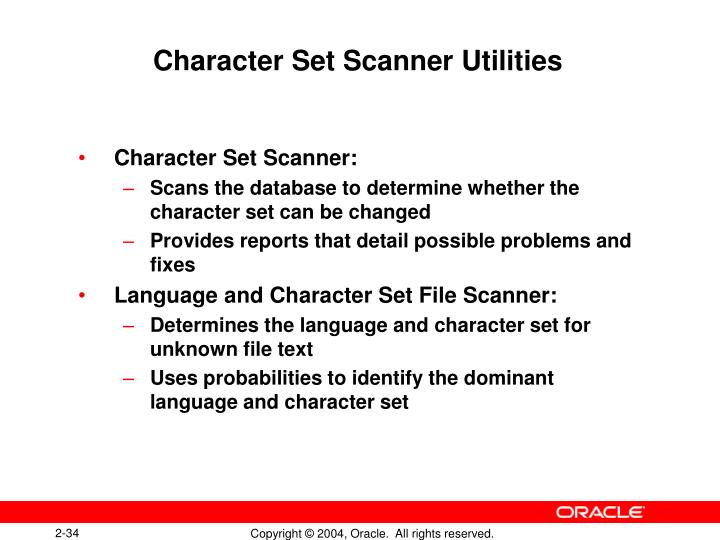 Character Set Scanner Utilities