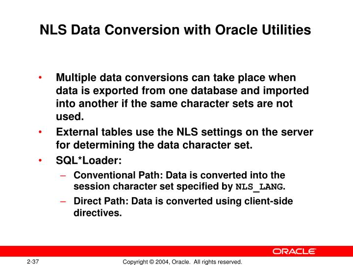 NLS Data Conversion with Oracle Utilities
