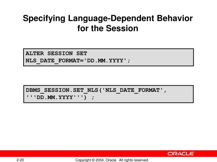Specifying Language-Dependent Behavior for the Session