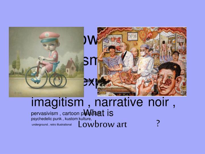 Lowbrow art