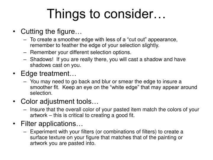 Things to consider…