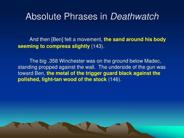 Absolute Phrases in