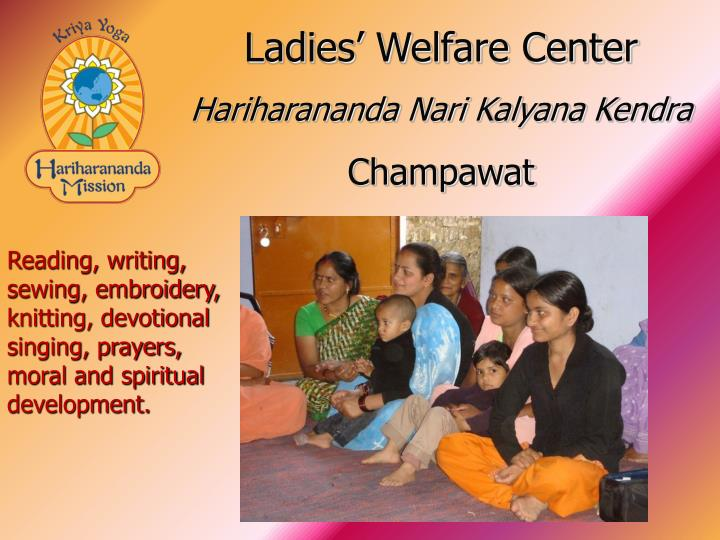 Ladies' Welfare Center