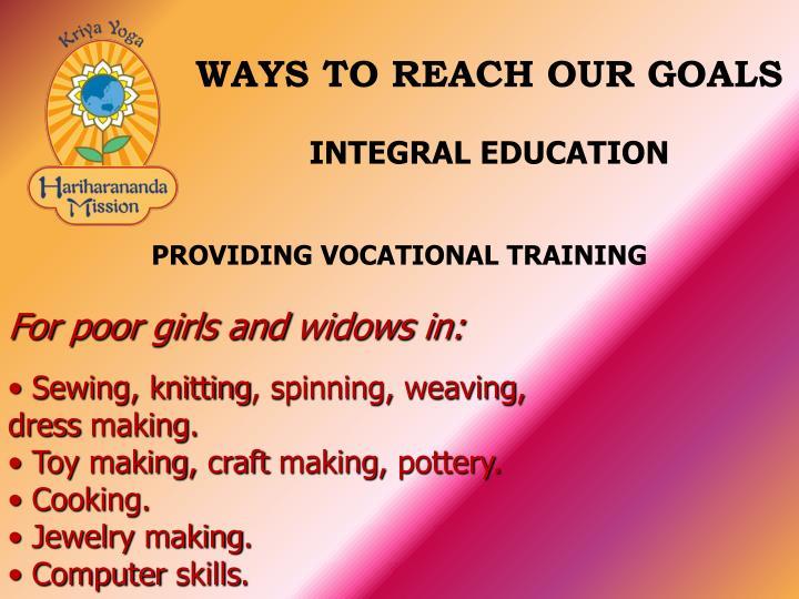 WAYS TO REACH OUR GOALS
