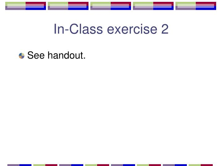 In-Class exercise 2