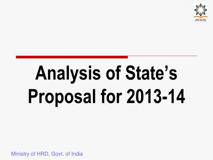 Analysis of State's Proposal for 2013-14