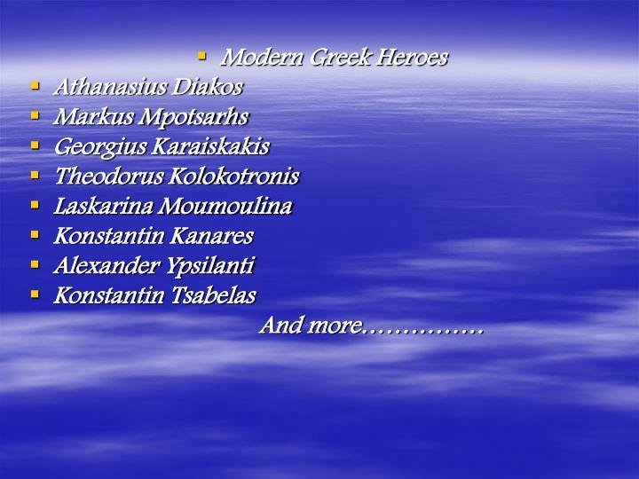 Modern Greek Heroes